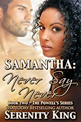 SAMANTHA: Never Say Never (The Powell's Book 2)