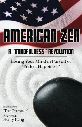 Read Online American Zen: An American Mindfulness Revolution pdf