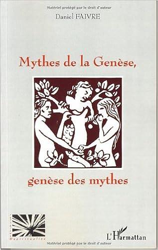 Mythes de la genèse, Genèse des mythes epub, pdf
