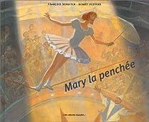 Les Cités Obscures, HS07 : Mary la penchée par Schuiten