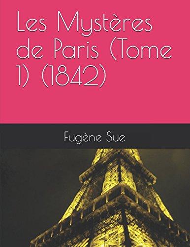 Les Mystères de Paris (Tome 1)  (1842) (French Edition)