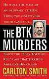 "The Btk Murders: Inside the ""Bind Torture Kill"" Case That Terrified America's Heartland"