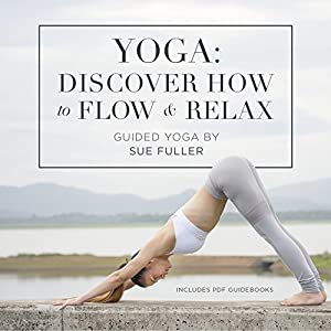Yoga: Discover How to Flow and Relax Speech