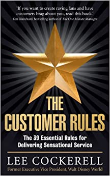 Book The Customer Rules: The 39 essential rules for delivering sensational service
