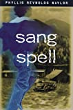 Sang Spell, Phyllis Reynolds Naylor, 0689820070