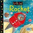 Let's Go!: On a Rocket
