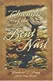 Chronicle of the Bent Nail, Winchester Forgey, 0966657276