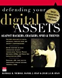 Defending Your Digital Assets Against Hackers, Crackers, Spies, and Thieves, Randall K. Nichols and Daniel Joseph Ryan, 0072130245