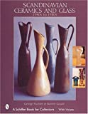 Scandinavian Ceramics and Glass: 1940s to 1980s (Schiffer Book for Collectors)