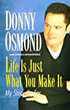 Download Life is Just What You Make It: My Story So Far in PDF ePUB Free Online