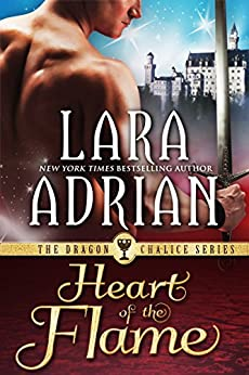 Heart of the Flame (Dragon Chalice Book 2) by [Adrian, Lara]