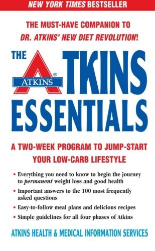 The Atkins Essentials: A Two-Week Program to Jump-start Your Low-Carb Lifestyle by Atkins Health & Medical Information Serv (2004-12-28)