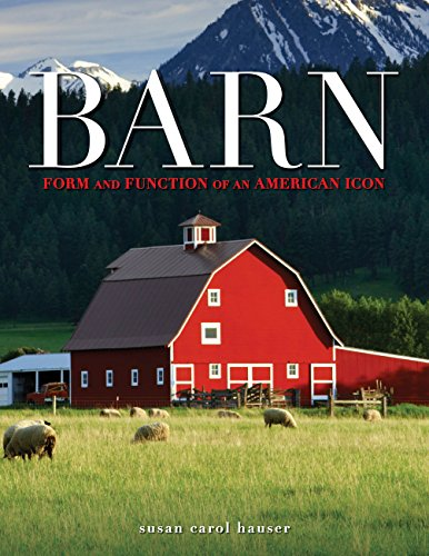 Horse Barn Building - Barn: Form and Function of an American Icon