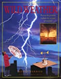 Wild Weather, Robin Kerrod, 0754804518