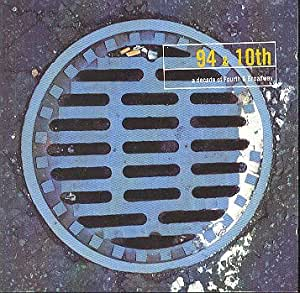 94 & 10th : A Decade of 4th & Broadway (2 disc - 30 track Compilation)