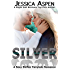 SILVER: A Sexy Shifter Fairytale Romance (Sexy Shifter Fairytale Romances Book 5)