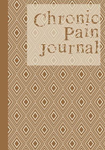 (Chronic Pain Journal: 90 Day Chronic Pain Assessment Tracker/DIary)