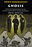img - for 001: Gnosis, Exoteric Cycle: Study and Commentaries on the Esoteric Tradition of Eastern Orthodoxy (Vol 1) book / textbook / text book