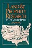 Land and Property Research in the United States, E. Wade Hone, 091648968X