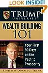 Trump University Wealth Building 101:...
