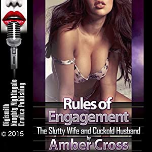 Rules of Engagement: The Slutty Wife and Cuckold Husband Audiobook