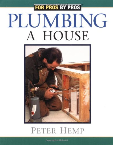 plumbing-a-house-for-pros-by-pros