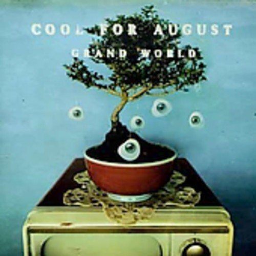 cool for august - 4