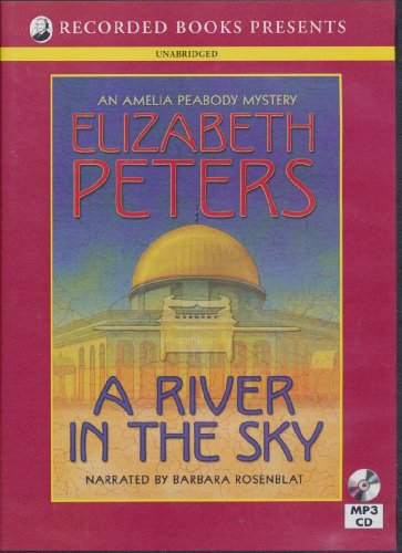 A River in the Sky (An Amelia Peabody Mystery)