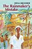 img - for The Rainmaker's Mistake by Erna Brodber (2007-02-08) book / textbook / text book