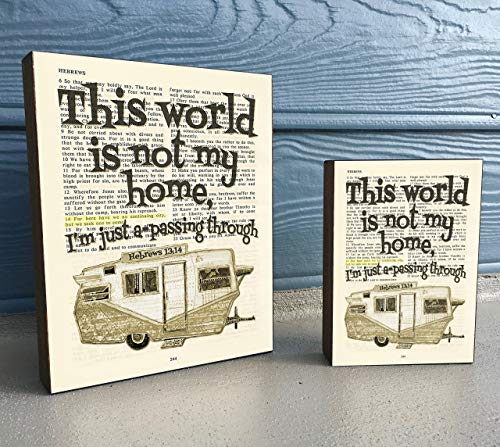 (This World is not my Home - Hebrews 13:14 Vintage Bible verse Scripture Art Print on Wooden Block, Christian Home & Wall Decor Sign, Shasta Rv Dictionary Page, Housewarming - Christmas gift)