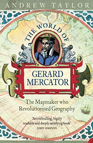 The World of Gerard Mercator (Atlas With Latitude And Longitude And Cities)