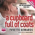 A Cupboard Full of Coats   Yvvette Edwards