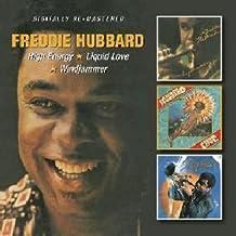 High Energy/Liquid Love/Windjammer /  Freddie Hubbard
