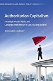 Authoritarian Capitalism (Business and Public Policy)