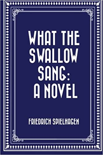 What the Swallow Sang: A Novel