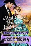 #7: The Mail Order Brides of Last Chance: A Husband for Wanda