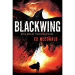 Blackwing: Raven's Mark, Book 1 | Ed McDonald