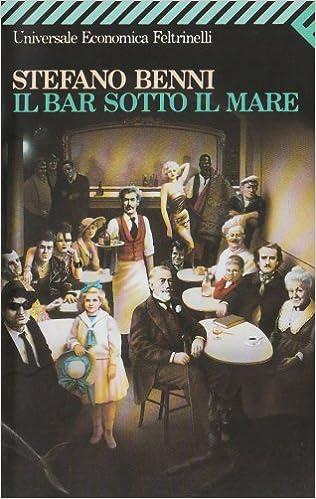 Book Il Bar Sotto Il Mare (Universale Economica) (Italian Edition)