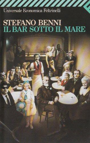 Il Bar Sotto Il Mare (Universale Economica) (Italian Edition)