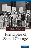 Principles of Social Change (Advances in Community Psychology)