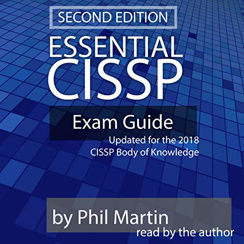 Pdf Test Preparation Essential CISSP Exam Guide: Updated for the 2018 CISSP Body of Knowledge