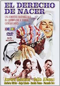 El derecho de nacer (Llamentol) [DVD]