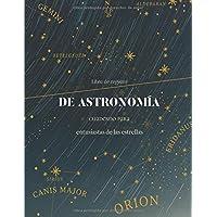 Libro de registro de astronomía: Cuaderno con hojas de observación astronómica | Cuaderno para entusiastas de la…