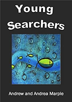 Young Searchers by [Marple, Andrew, Marple, Andrea]