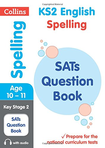 [F.r.e.e] KS2 English Spelling SATs Question Book (Collins KS2 SATs Revision and Practice) EPUB