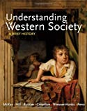Understanding Western Society, Combined Volume: A Brief History