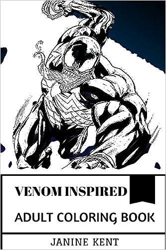 Amazon.com: Venom Inspired Adult Coloring Book: Spiderman Archenemy ...