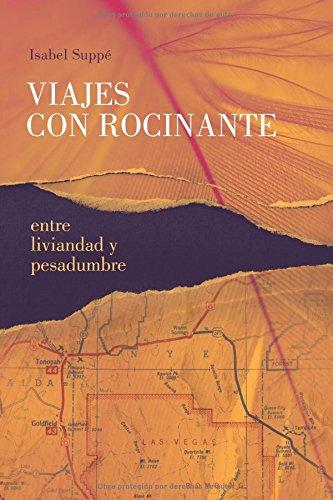 Descargar Libro Viajes Con Rocinante: Entre Liviandad Y Pesadumbre Isabel Suppé