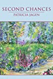 Second Chances, Patricia Jagen, 1434389553