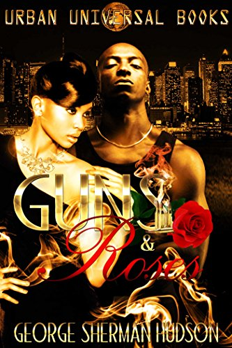 Guns & Roses (Free Street Chronicles G)